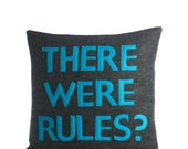 "THERE WERE RULES - recycled felt applique pillow 16""x 16"""
