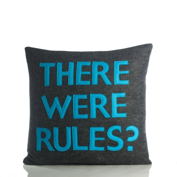 Decorative Pillow Throw Pillow There Were Rules