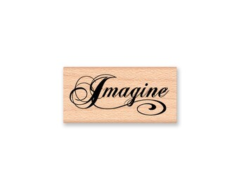 IMAGINE-wood mounted Rubber Stamp (mcrs 28-44)