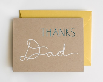 Thanks Dad - Blank Card - Father's Day - white on kraft - screen printed - manly - masculine - rustic - thanks - thank you - calligraphy