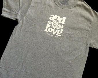 Greatest is Love Adult Shirt Size Medium - Ready to Ship