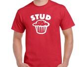 Valentines Day Shirt Funny ShirtValentines Day Gift Stud Muffin Shirt Boyfriend Gift Husband Gift Wife Gift Birthday Gift Girlfriend Gift
