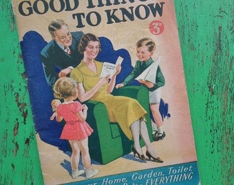 Good Things to Know 1938 Vintage 30s Advertorial Brochure by Woolworths Stores UK - homes housework cookery home decor gardening beauty hair