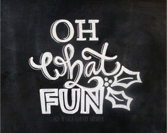 Chalkboard Print - Digital File 8x10 - Oh What Fun