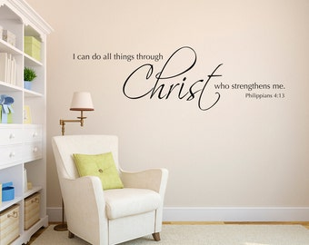 I can do all things through Christ who strengthens me Decal - Christian Bible Verse Decor - Wall Sticker