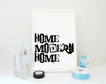 Typography Print Home Modern Home, Home Sign, Dorm Decor, Wall Art, Hostess Gift, Houserwarming Gift, Print in Pink or Black