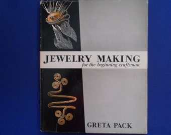 Jewelry Making for the Beginning Craftsman, a Vintage Craft Book