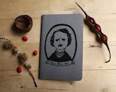 Edgar Allan Poe Mystery Macabre American Author Novelist Poet Gray Pocket Moleskine Journal Notebook Gocco Screenprint Birthday Gift