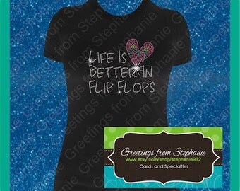 Life is Better in Flip Flops Rhinestone T-shirt