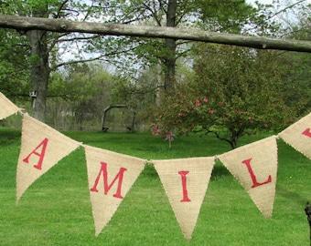 Family Burlap Banner / Photography Prop / FAMILY Reunion / Home Decor