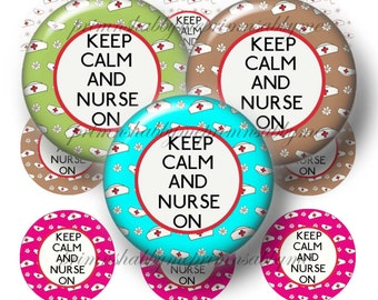 Keep Calm And Nurse On, Bottle Cap Images, 1 Inch Circles, Digital Collage Sheet, Printable Nurse Circles, Crafts, Jewelry, Instant Download