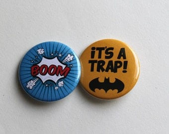 Comic Inspired Buttons: BOOM & It's a Trap - Magnets, Keychains, Badge