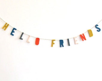 Hello Friends felt banner wall hanging, housewarming banner in blue, yellow, red, pink