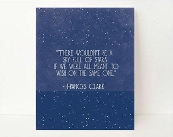 Sky Full of Stars, Inspirational Quote Print, Star Wall Art, Star Wall Decor, Motivational Poster, Motivational Decor, Inspiring Wall Art