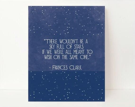 Sky Full Of Stars Inspirational Quote Print Star Wall Art