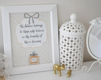 The future belongs to those who believe in the beauty of their dreams- Eleanor Roosevelt Print-