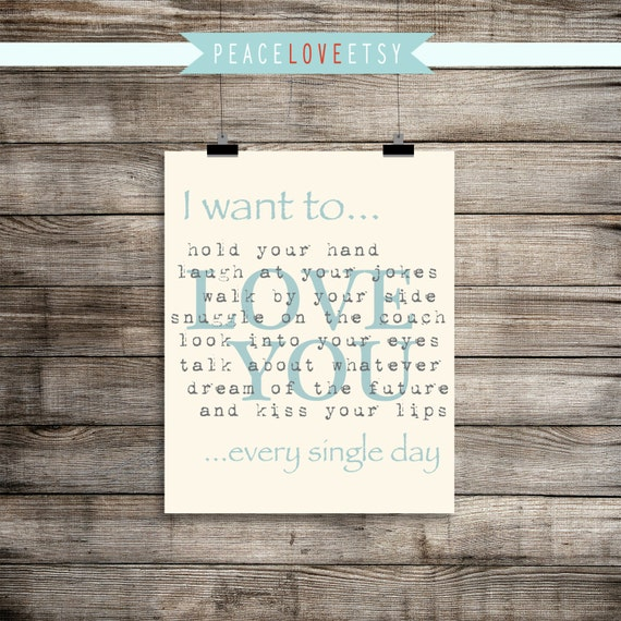 I want to... Love quote - Master Bedroom - Wedding - Anniversary - Christmas Gift - Marriage - Print It Yourself JPG - PIY
