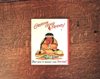 Politically Incorrect How Are You Pop Up Card Chief Says Greetum Good Friend Vintage - Unused