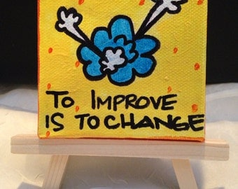 Motivational Mini Painting 2.5x2.5 with easel