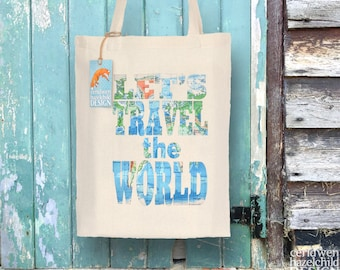 Let's Travel The World Map Tote Bag, Reusable Shopper Bag, Cotton Tote, Ethically Produced Shopping Bag, Eco Tote Bag