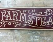"""Primitive """"Old Farmstead"""" sign,  Primitive Wood sign, Farmhouse sign, HAFAIR"""