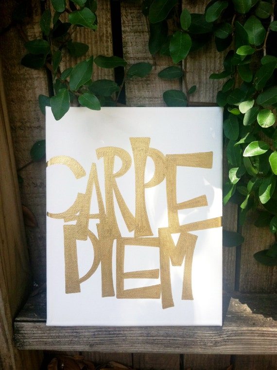 B.Krafty Designs Carpe Diem Goldleaf Script Sign