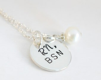 RN Necklace Hand Stamped BSN Nurse Graduation Jewelry- Sterling Silver