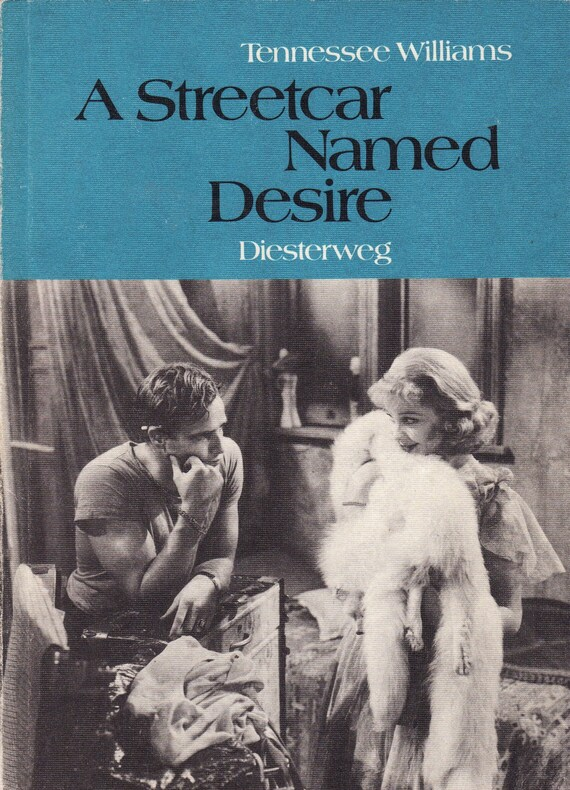 """a misconception of life in a streetcar named desire by tennessee williams He was tennessee williams i found life unsatisfactory"""" williams' early adult years the locale for a streetcar named desire williams spent a number of."""