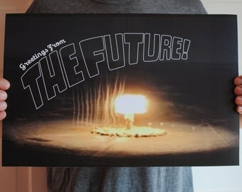Greetings from the Future - 11x17 print