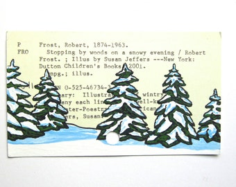 Robert Frost Library Card Art - Print of my painting of trees on library card for Stopping by Woods on a Snowy Evening