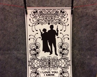 I love you. I know. Star Wars inspired live poster of Princess Liea and Han Solo