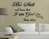 Be Still and Know I am God Bible Religious Wall Quote Decal Christian Quotes (C85)