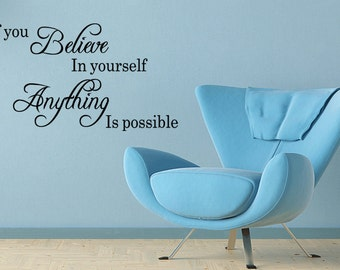 Wall Quotes If You Believe In Yourself Anything Is Possible Inspirational Wall Sticker Wall Decal Quote (124)