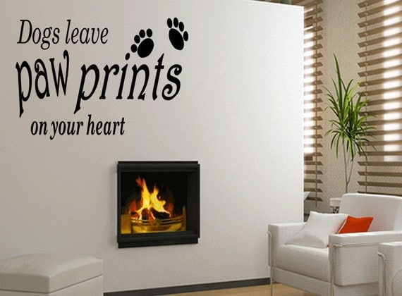 Wall Quotes Dogs leave Paw Prints on Your Heart Vinyl Wall Decal Quote Removable Home Wall Sticker Home Decor (B55)