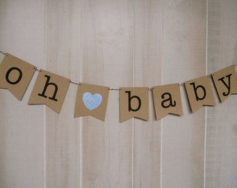 Oh Baby Banner . Pregnancy Banner . Expecting Banner . Baby Photos . Baby Shower . Gender Reveal . Customized . Custom Color Choices