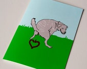 Funny Birthday Card, Dog Birthday Card, Inappropriate Birthday, Inappropriate Greeting Card, Funny Greeting Card - Grey Dog says I Love You