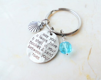 Beach Keychain, Beach Wedding Favor, May You Always Have a Shell in Your Pocket & Sand Between Your Toes