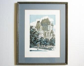 Vintage Framed Art Print - Le Chateau Frontenac Quebec City Landscape Art - 16x20 Signed Print Original Serigraph Print- French Wall Decor