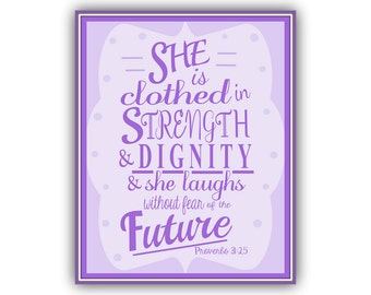 Download Clothed in Strength, Clothed in Dignity, Laughs without Fear, Proverbs 31:25, 8x10 womens Christian Print, Purple Art printable
