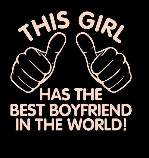 This girl has the best boyfriend in the world unisex t shirt for What is the best gift for a boyfriend
