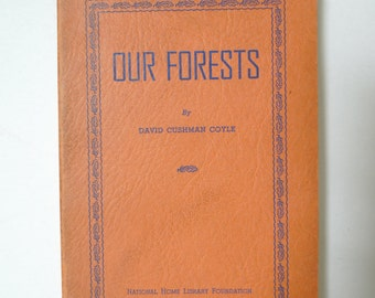 "Antique 1940 ""Our Forests"" Book"