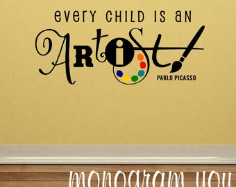 Items Similar To Every Child Is An Artist Vinyl Wall Decal
