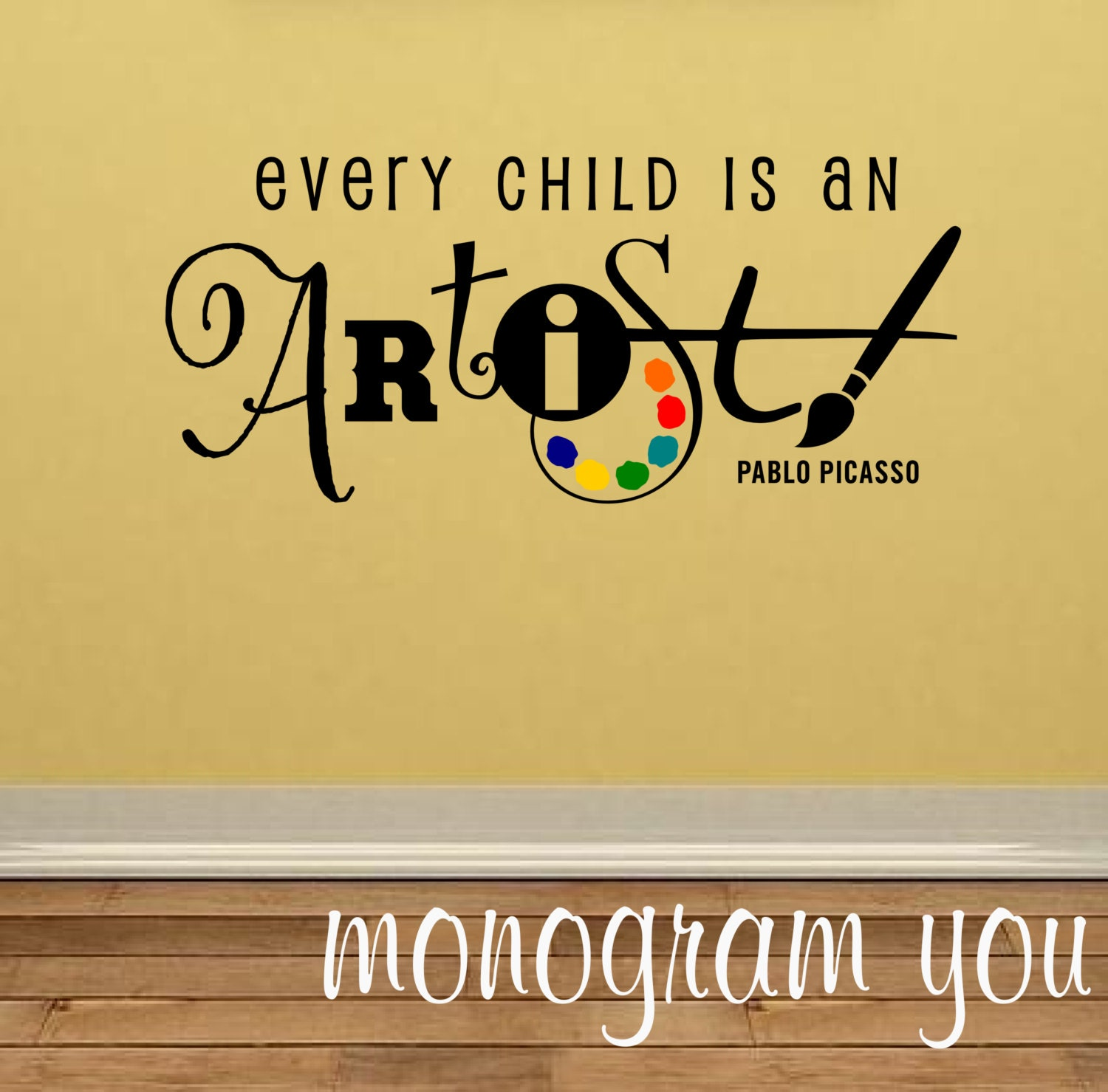 Every Child Is An Artist Vinyl Wall Decal