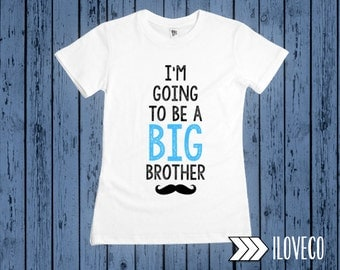 Im going to be a Big Brother Mustache - Baby Bodysuit or T-shirt Photo Prop