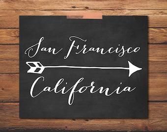 San Francisco Print - California Print - City Poster - Chalkboard Art - Going Away Present - Going Away Gift - State Love - State Art