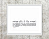 We're all a little weird - Love Poster  - Typography Wall Art - Slate Grey and Red - Love Art Gift - Wedding Anniversary Art Gift