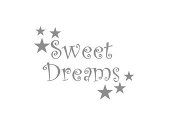Sweet Dreams Wall Decal, Nursery Wall Decal, Baby Wall Decal, Wall Decor Nursery, Sweet Dreams Decor,Kid Wall Decoration,Boy Girl Room Vinyl