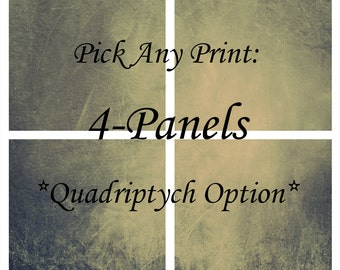 Custom 4 Panel Print, Set of four, Quadriptych, Choose Any Image, No Mat, Borderless Print, Fine Art Photography, Custom Print, Custom Size