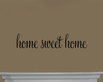 Home Sweet Home Decal #2 Vinyl Wall Decal   Home Sweet Home Wall Decal