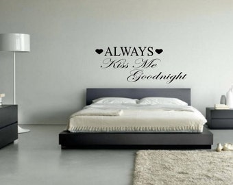 Always Kiss Me Goodnight Wall Art always kiss me goodnight wall decal | etsy